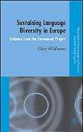 Sustaining Language Diversity in Europe Evidence from the Euromosaic Project