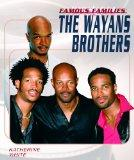 The Wayans Brothers (Famous Families)