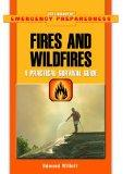 Fires And Wildfires A Practical Survival Guide