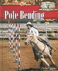 Pole Bending