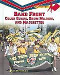 Band Front Color Guard, Drum Majors, and Majorettes