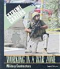 Working in a War Zone Military Contractors