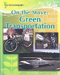On the Move: Green Transportation