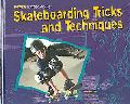 Skateboarding Tricks and Techniques