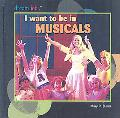 I Want to Be in Musicals