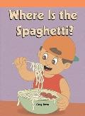 Where's the Spaghetti? (Neighborhood Readers)