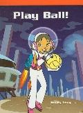 Play Ball! (Neighborhood Readers)