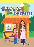 El trabajo de verano/ The Summer Job (Spanish Edition)