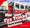 Fire Trucks/Caminones de Bomberos