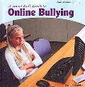 A Smart Kids Guide to Online Bullying (Kids Online)