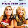 A Smart Kids Guide to Playing Online Games (Kids Online)