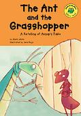 Ant and the Grasshopper A Retelling of Aesop's Fable