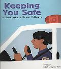 Keeping You Safe A Book About Police Officers