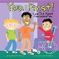 You First! Kids Talk About Consideration