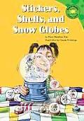 Stickers, Shells, and Snow Globes
