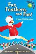 Fur, Feathers, And Fun! A Book Of Animal Jokes