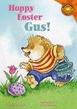 Happy Easter, Gus! (Read-It! Readers: Gus the Hedgehog)