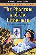 Phantom and the Fisherman