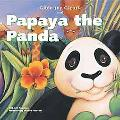 Gilda the Giraffe And Papaya the Panda