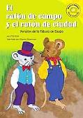 Raton De Campo Y El Raton De Ciudad/ the Country Mouse And the City Mouse Version De La Fabu...