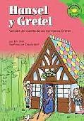 Hansel Y Gretel/Hansel and Gretel Version Del Cuento De Los Hermanos Grimm /a Retelling of t...