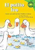 Patito Feo/the Ugly Duckling Version Del Cuento De Hans Christian Andersen /a Retelling of t...