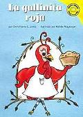 La Gallinita Roja/the Little Red Hen