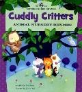 Cuddly Critters Animal Nursery Rhymes