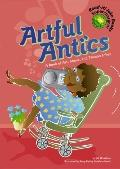 Artful Antics A Book of Art, Music, And Theater Jokes