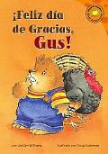 Feliz Dia de Gracias, GUS!