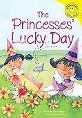 Princesses' Lucky Day