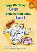 Feliz cumpleanos, Gus! / Happy Birthday, Gus! (Interactive) (Read-It! Readers En Espanol)