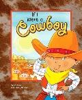 If I Were a Cowboy (Dream Big!)