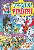 Pooches of Power! (Dc Super-Pets)