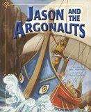 Jason and the Argonauts (Nonfiction Picture Books: Greek Myths)