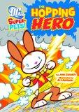 Hopping Hero (Dc Super-Pets)