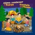Cómo Contener el Fuego : Contain the Flame