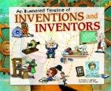 Illustrated Timeline of Inventions and Inventors (Visual Timelines in History)