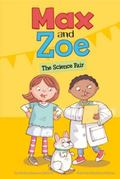 Max and Zoe : The Science Fair