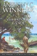 The Painted Canoe (Anthony C. Winkler Collection)