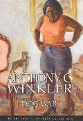 Dog War (Anthony C. Winkler Collection)