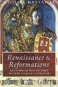 Renaissance And Reformations An Introduction to Early Modern English Literature