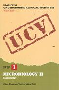 Blackwell Underground Clinical Vignettes Microbiology II Bacteriology