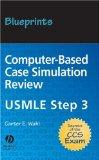 Blueprints Computer-based Case Simulation Review USMLE Step 3