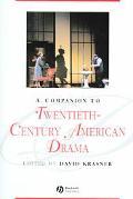Companion To Twentieth-century American Drama