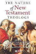 Nature of New Testament Theology Essays in Honour of Robert Morgan