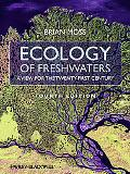 Ecology of Fresh Waters: A View for the Twenty-First Cent