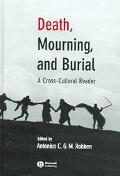 Death, Mourning, and Burial a Cross-Cultural Reader