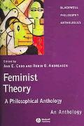 Feminist Theory A Philosophical Anthology