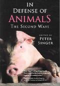 In Defense Of Animals The Second Wave